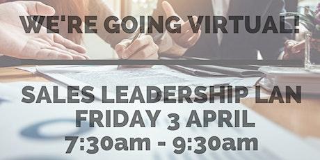Virtual Leadership Action Network Event: Sales Leadership tickets
