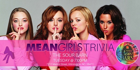 Mean Girls Trivia at The Sour Barn tickets