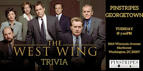 West Wing Trivia at Pinstripes Georgetown tickets