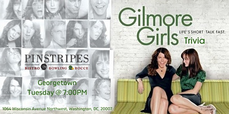 Gilmore Girls Trivia at Pinstripes Georgetown tickets