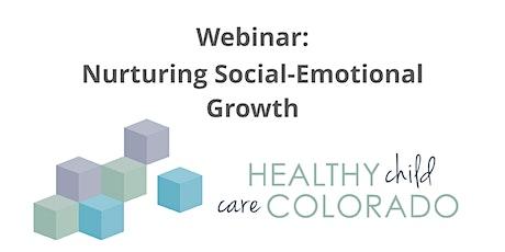 Webinar: Nurturing Social-Emotional Growth tickets