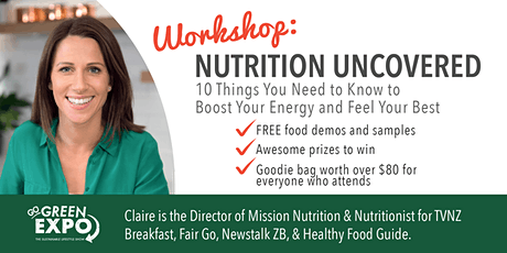 Nutrition Uncovered – 10 things you NEED to know! tickets