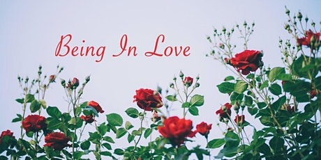 Being In Love - One Day Workshop - Possibly Online tickets
