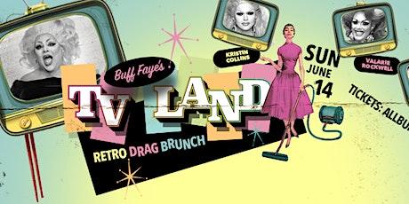 "Buff Faye's ""TV Land"" Drag Brunch: ""Charlotte's #1 Drag Brunch since 2009"" tickets"