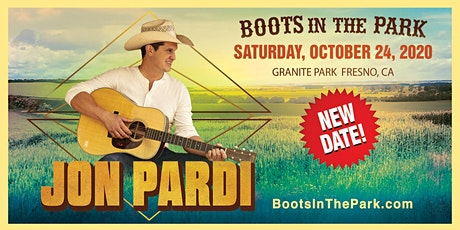 BOOTS IN THE PARK - Fresno  w/ Jon Pardi PREVIOUSLY 10.24.2020 billets