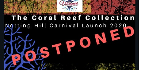 The Coral Reef Collection- Vibrance Notting Hill tickets