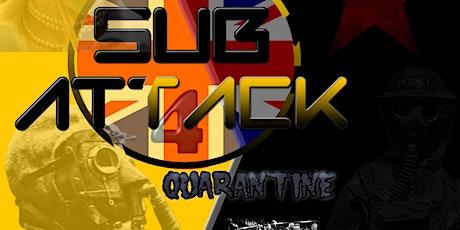 Sub Attack 4 - 2020 - Quarantine tickets