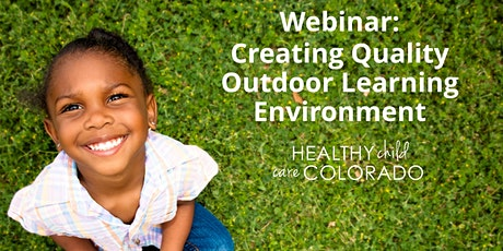 Webinar: Creating Quality Outdoor Learning Environment tickets