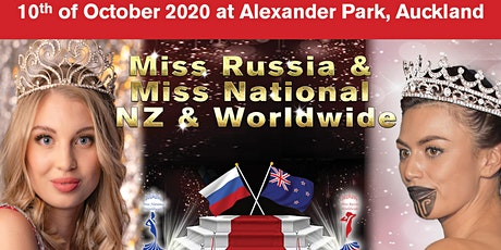 Miss National NZ & Miss Russia NZ tickets