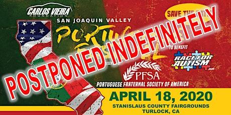 2nd Annual San Joaquin Valley Portuguese Festival POSTPONED! tickets