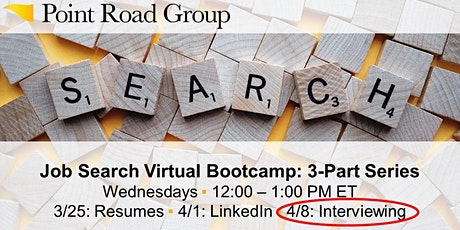 Job Search Virtual Bootcamp - Session 3: Interviewing Strategies tickets