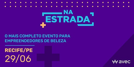 AVEC NA ESTRADA - RECIFE-PE (Nova Data) ingressos