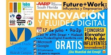 Future+Work: Innovación y Fluidez Digital para Influyentes y Empresarios tickets