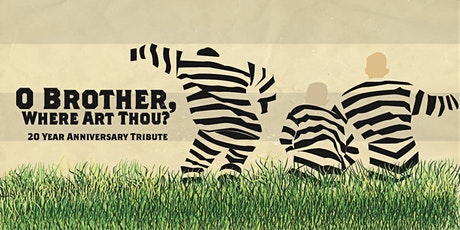 """O Brother Where Art Thou"" 20 Year Anniversary Tribute Concert tickets"