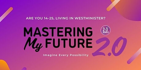 Mastering My Future - April Programme tickets