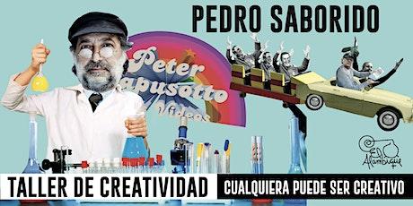Taller de Creatividad con Pedro Saborido en El Alambique (Pretextos) entradas