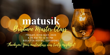 Matusik Brisbane Master Class : Friday 15th May 2020 tickets