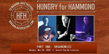 Hungry for Hammond Part One: Organomics tickets