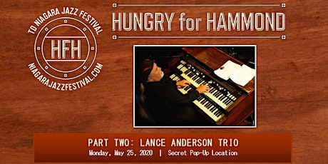 Hungry for Hammond Part Two: Lance Anderson Trio tickets