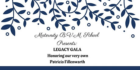 Maternity B.V.M. School: Legacy Gala tickets