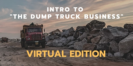 Intro to the Dump Truck Business tickets