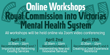 VMIAC Online Workshop - Royal Commission on Victoria's Mental Health System Tickets