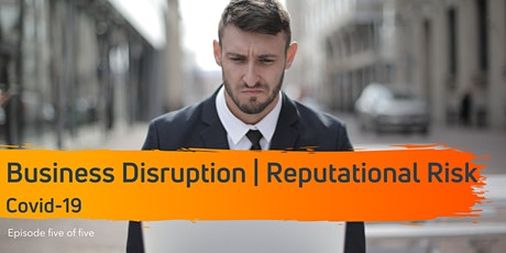 Business Disruption Live Webcast I Reputational Risk tickets