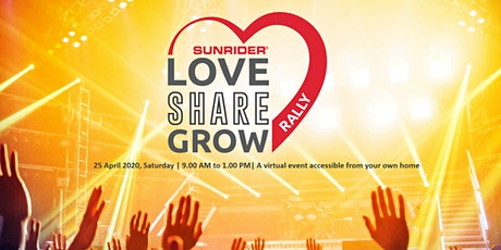 Love Share Grow Rally / The Sunrider Experience – LIVE ONLINE 25 April 2020 tickets