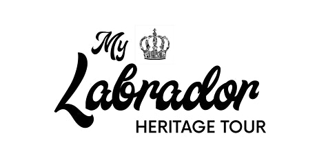 My Labrador Heritage Tour (12 July 2020) tickets