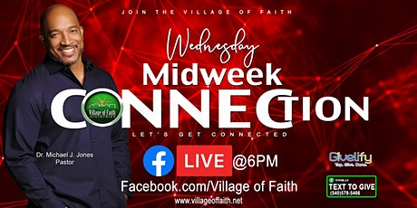 MidWeek Faith Connection with Dr Michael Jones and the Village of Faith tickets