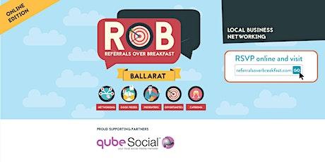 Online Edition: Ballarat - Referrals over Breakfast (RoB) tickets