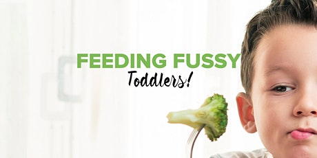 Feeding Fussy Toddlers tickets