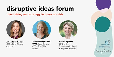 Disruptive Ideas Forum: Fundraising and Strategy in times of Crisis tickets