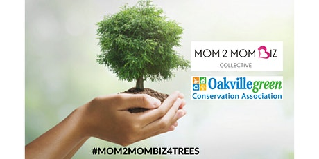 MOM2MOM BIZ®  TREE PLANTING EVENT tickets