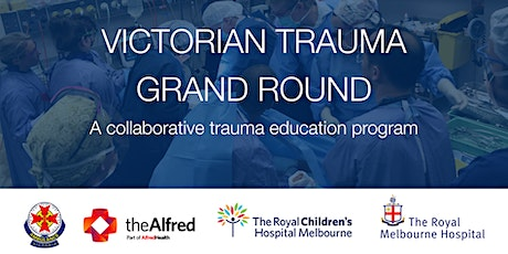 Victorian Trauma Grand Round tickets