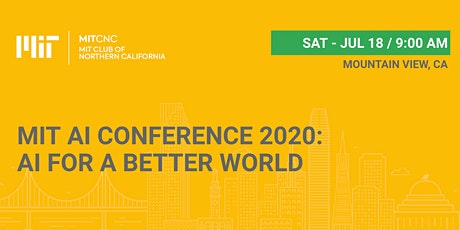 MIT AI Conference 2020: AI for a Better World  tickets