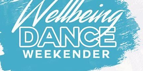 Wellbeing Dance Weekender 2020 tickets