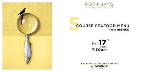 5-COURSE SEAFOOD DINNER AT POPINJAYS tickets