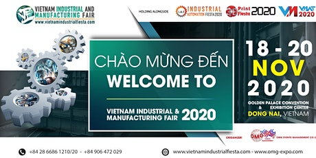 VIMF 2020 - VIETNAM INDUSTRIAL AND MANUFACTURING FAIR 2020 ĐỒNG NAI tickets