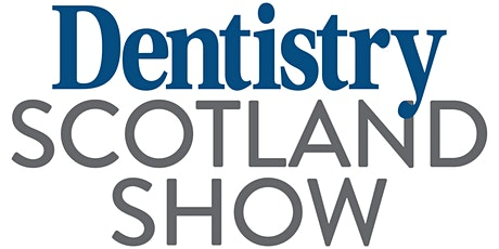 Dentistry Scotland Show tickets
