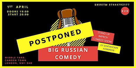 Big Russian Comedy -  postponed tickets