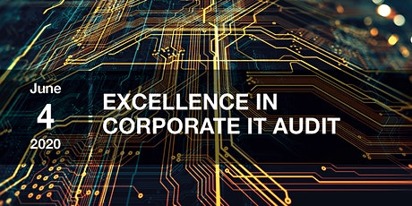 Excellence in Corporate IT Audit tickets