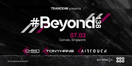 TRANCE4M pres #Beyond138 tickets