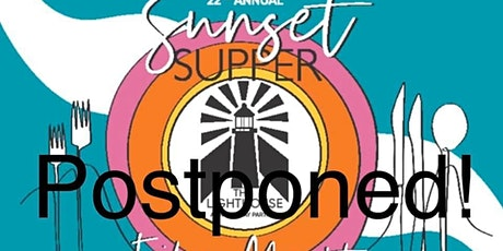The Lighthouse 22nd Annual Sunset Supper tickets