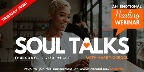 An Emotional Healing Webinar - SOUL TALKS with Harry Ogbogu (Chicago) tickets