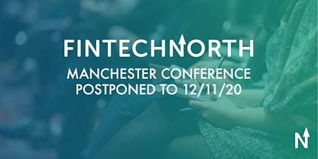 FinTech North Manchester Conference tickets