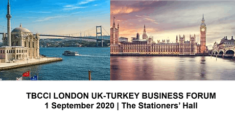 TBCCI London UK-Turkey Business Forum tickets