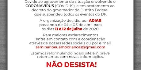SEMINÁRIO EU AMO CRIANÇAS 2020 ingressos
