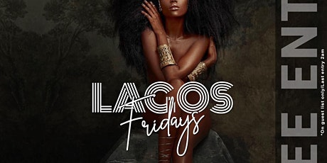 Lagos Fridays tickets