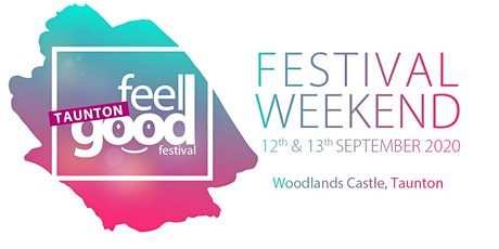 Taunton Feel Good Festival 2020 tickets